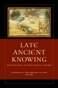 Cover Late Ancient Knowing