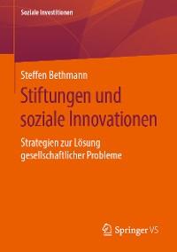 Cover Stiftungen und soziale Innovationen