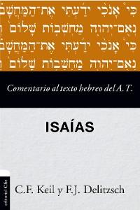 Cover Comentario al texto hebreo del Antiguo Testamento - Isaías