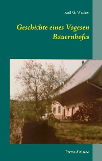 Cover Geschichte eines Vogesen Bauernhofes