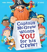 Cover Captain McGrew Wants You for his Crew!