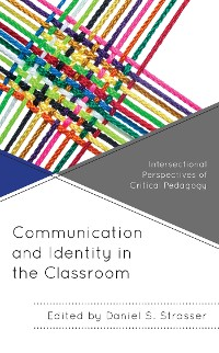 Cover Communication and Identity in the Classroom