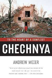 Cover Chechnya: To the Heart of a Conflict
