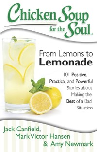 Cover Chicken Soup for the Soul: From Lemons to Lemonade