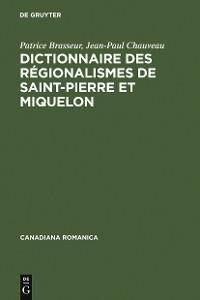 Cover Dictionnaire des régionalismes de Saint-Pierre et Miquelon