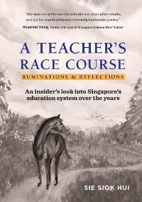 Cover A Teacher's Race Course