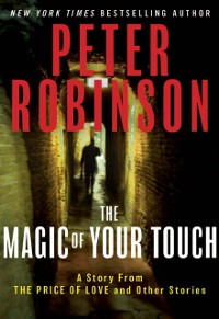 Cover Magic of Your Touch: A Story From &quote;The Price of Love and Other Stories&quote;