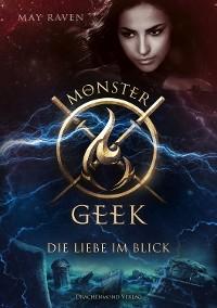 Cover Monster Geek 3 - Die Liebe im Blick