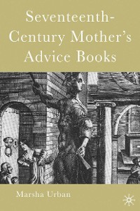 Cover Seventeenth-Century Mother's Advice Books