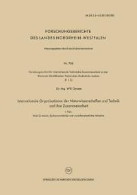Cover Internationale Organisationen der Naturwissenschaften und Technik und ihre Zusammenarbeit