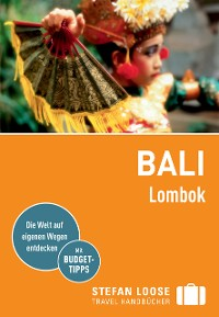 Cover Stefan Loose Reiseführer Bali, Lombok
