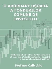 Cover O abordare ușoară a fondurilor comune de investiții