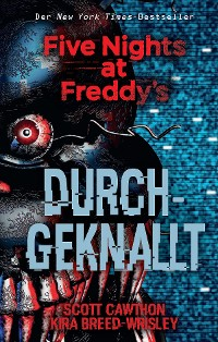 Cover Five Nights at Freddy's: Durchgeknallt