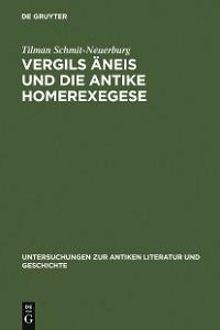 Cover Vergils Äneis und die antike Homerexegese