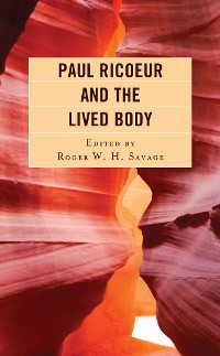 Cover Paul Ricoeur and the Lived Body