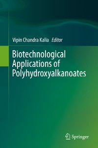 Cover Biotechnological Applications of Polyhydroxyalkanoates