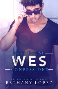 Cover Frat House Confessions: Wes