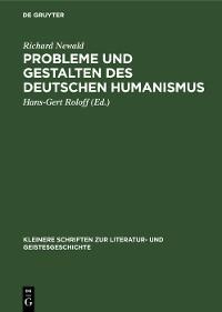Cover Probleme und Gestalten des deutschen Humanismus