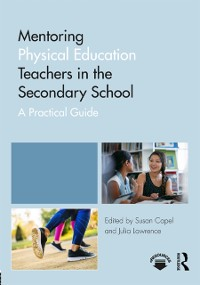 Cover Mentoring Physical Education Teachers in the Secondary School