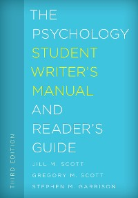 Cover The Psychology Student Writer's Manual and Reader's Guide