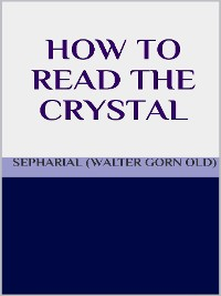 Cover How to read the crystal