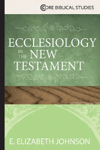 Cover Ecclesiology in the New Testament