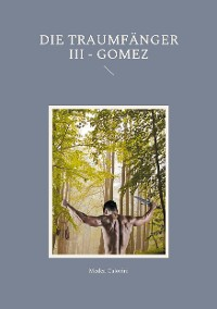Cover Die Traumfänger III - Gomez