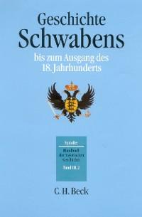 Cover Handbuch der bayerischen Geschichte Bd. III,2: Geschichte Schwabens bis zum Ausgang des 18. Jahrhunderts
