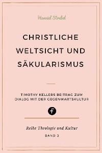 Cover Christliche Weltsicht und Säkularismus