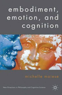 Cover Embodiment, Emotion, and Cognition