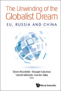Cover The Unwinding of the Globalist Dream