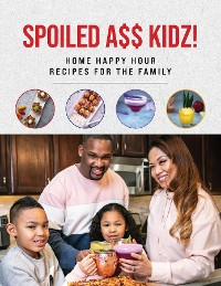 Cover Spoiled A$$ Kidz!