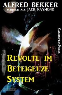 Cover Revolte im Beteigeuze-System