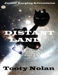 Cover Junior Earplug Adventures: Distant Land