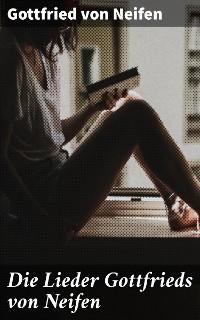 Cover Die Lieder Gottfrieds von Neifen