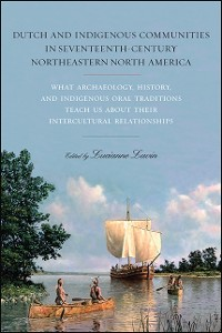 Cover Dutch and Indigenous Communities in Seventeenth-Century Northeastern North America