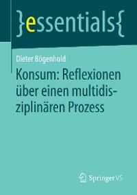 Cover Konsum: Reflexionen über einen multidisziplinären Prozess