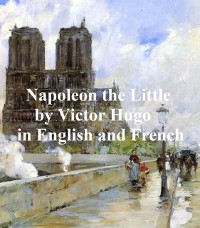 Cover Napoleon the Little and Napoleon le Petit