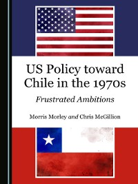 Cover US Policy toward Chile in the 1970s