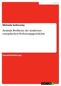 Cover Zentrale Probleme der modernen europäischen Verfassungsgeschichte