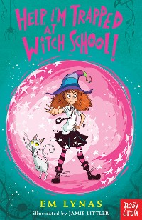 Cover Help! I'm Trapped at Witch School