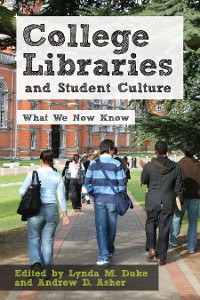 Cover College Libraries and Student Culture