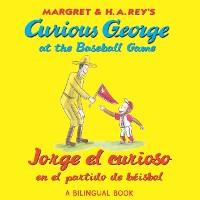 Cover Jorge el curioso en el partido de beisbol/Curious George at the Baseball Game (Read-aloud)