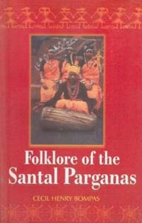 Cover Folklore of the Santal Parganas