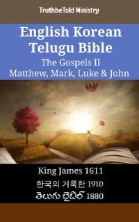Cover English Korean Telugu Bible - The Gospels II - Matthew, Mark, Luke & John