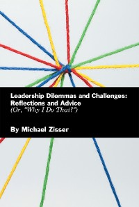 Cover Leadership Dilemmas and Challenges: Reflections and Advice
