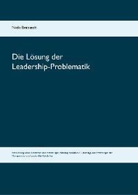 Cover Die Lösung der Leadership-Problematik