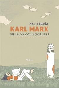 Cover Karl Marx per un dialogo (im)possibile