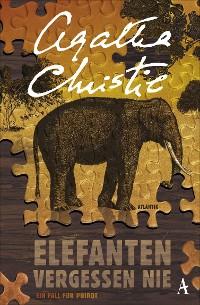 Cover Elefanten vergessen nie