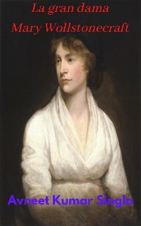 Cover La gran dama Mary Wollstonecraft